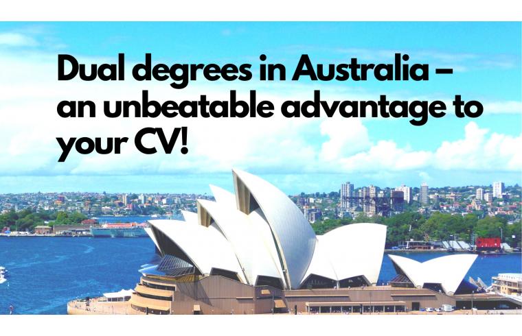 Dual degrees in Australia – an unbeatable advantage to your CV!