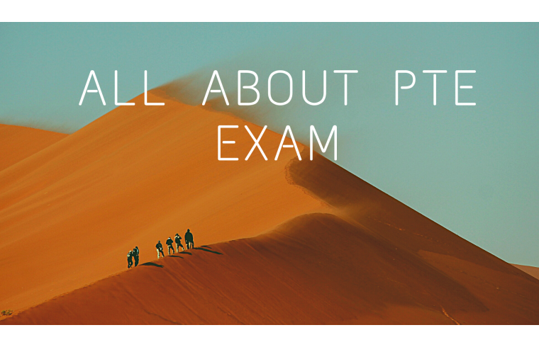 All about PTE Exam