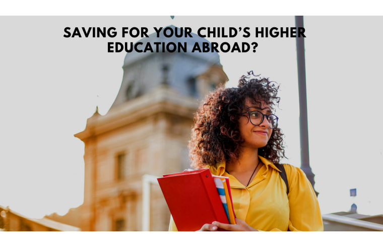 Saving for your child's higher education abroad? Consider these important factors