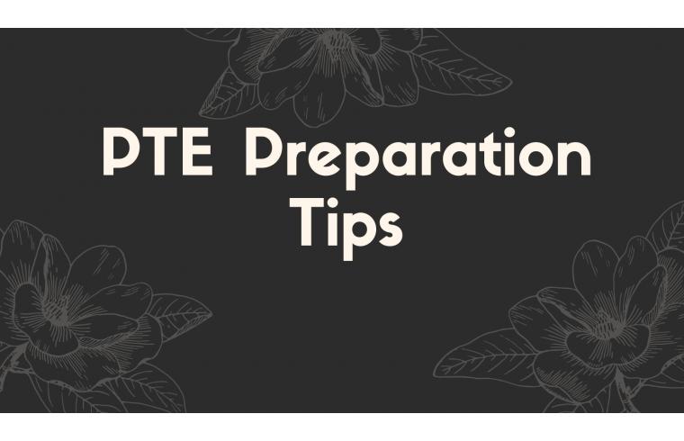 PTE Preparation Tips